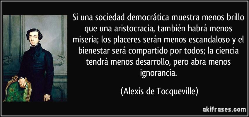 CIENCIA Y SOCIEDAD DEMOCRATICA FRASE