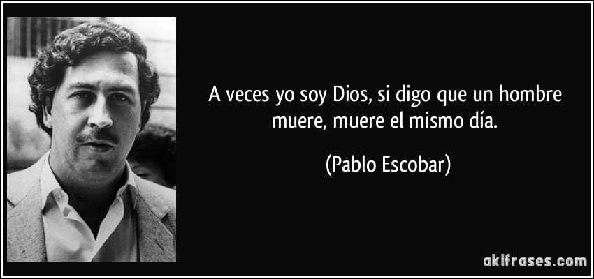 PABLO ESCOBAR DIOS NARCO