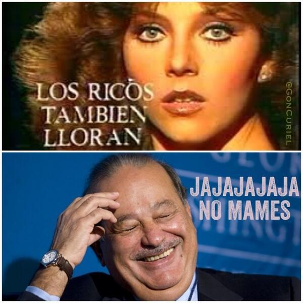 RICOS LLORAN NO MAMES