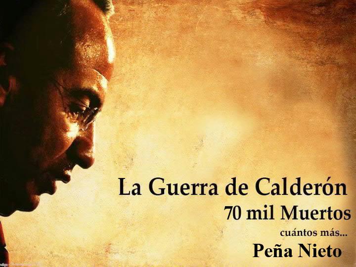 CALDERON GUERRA 70 MIL MUERTOS